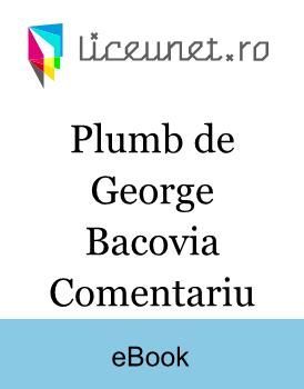 Plumb de George Bacovia Comentariu