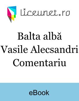 Balta albă | Vasile Alecsandri - Comentariu