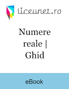 Ghid | Numere reale