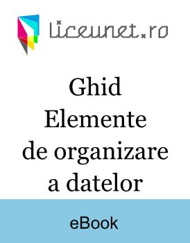 Ghid | Elemente de organizare a datelor