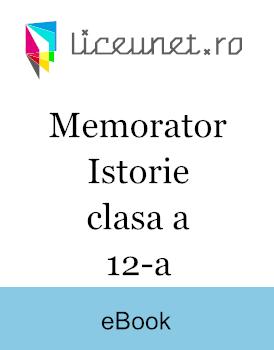 Memorator pentru Istorie: clasa a XII-a