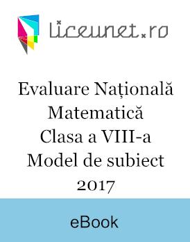 Evaluare Națională Matematică | Clasa a VIII-a | Model de subiect 2017